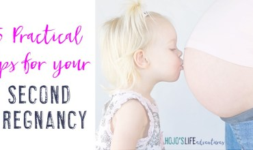 5 Practical Tips for Your Second Pregnancy