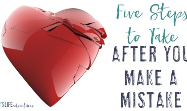 Five Steps to Take After You Make a Mistake