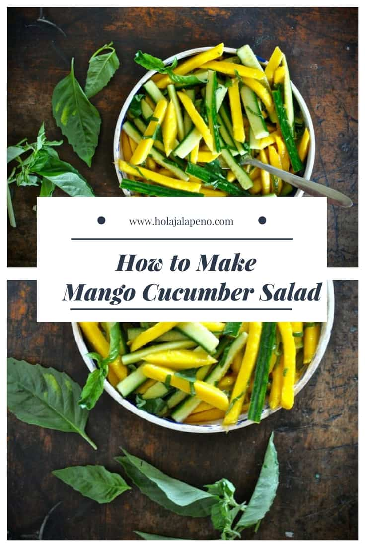 """A photo montage of two images of mango cucumber salad with a text overlay that says """"How to Make Mango Cucumber Salad"""""""
