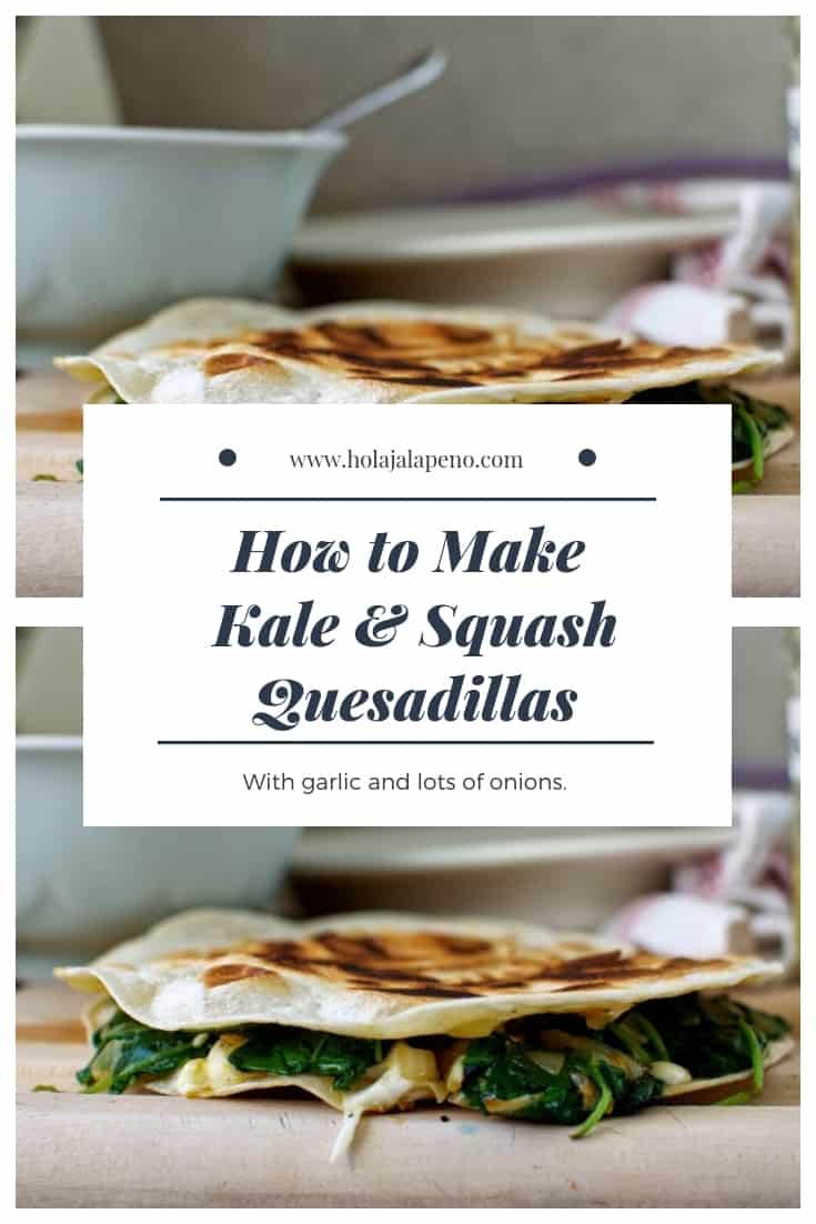 Use leftover roasted butternut or kabocha squash to make these fall-inspired  Roasted Squash and Kale Quesadillas. #quesadilla #butternutsquash #kale #healthyMexican #vegetarianquesadilla #vegetarianMexican #kalequesadilla