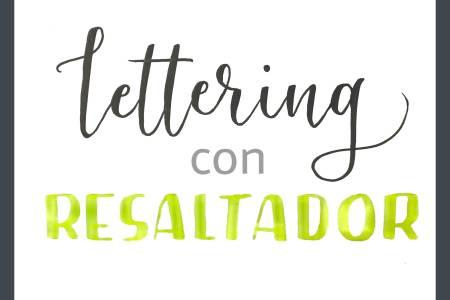 como hacer lettering con resaltador