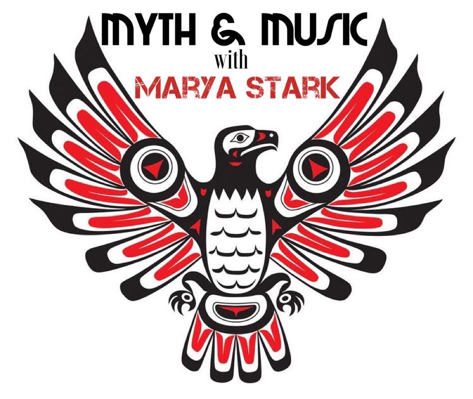 Myth & Music with Marya Stark