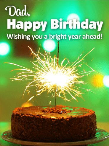 Wishing You A Bright Year Happy Birthday Card For Father Birthday Amp Greeting Cards By Davia