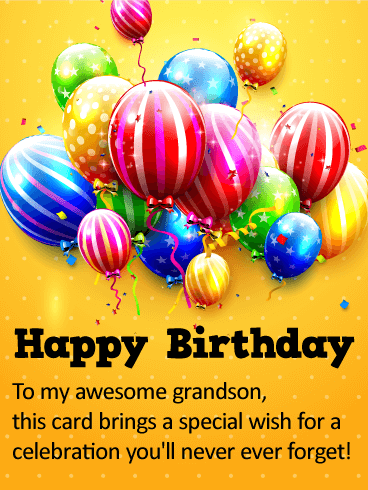 To My Awesome Grandson Happy Birthday Wishes Card Birthday Amp Greeting Cards By Davia