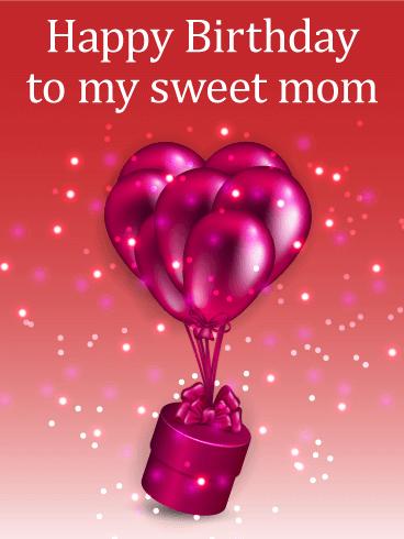 Shiny Birthday Balloons Amp Gift Box Card For Mom Birthday