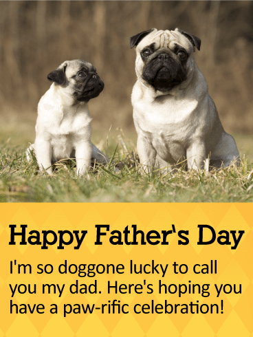 Have A Paw Rific Celebration Happy Fathers Day Card