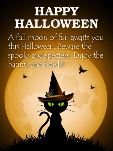Enjoy The Haunts And Howls Happy Halloween Card