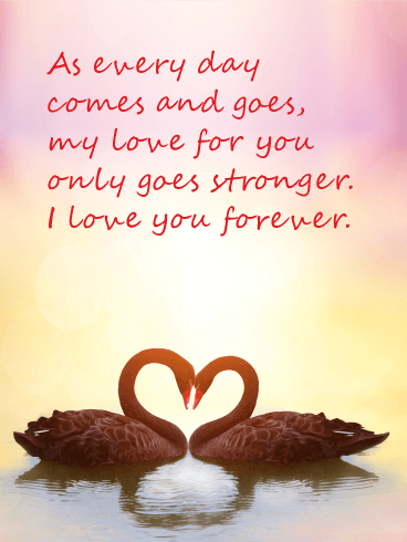 My Love Only Goes Stronger - Love Card | Birthday ...