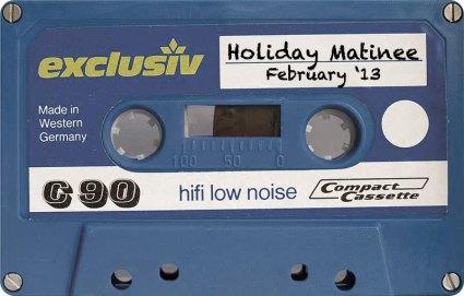 holiday matinee february mixtape