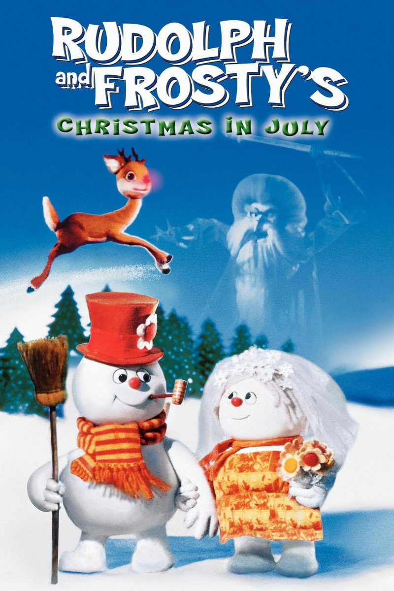"Poster for the movie ""Rudolph and Frosty's Christmas in July"""