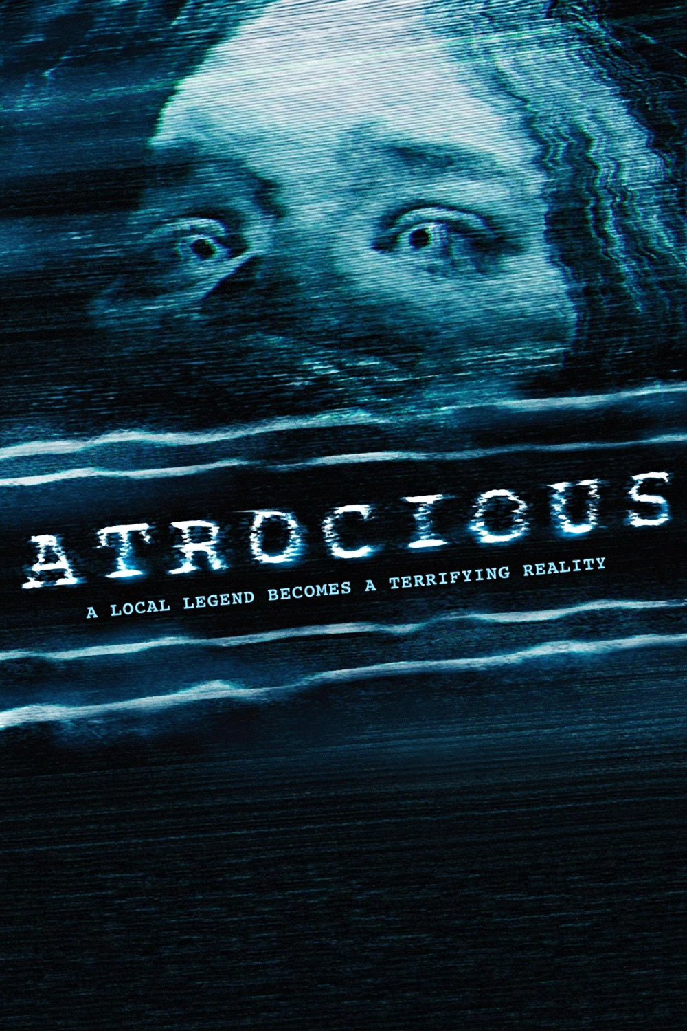 """Poster for the movie """"Atrocious"""""""