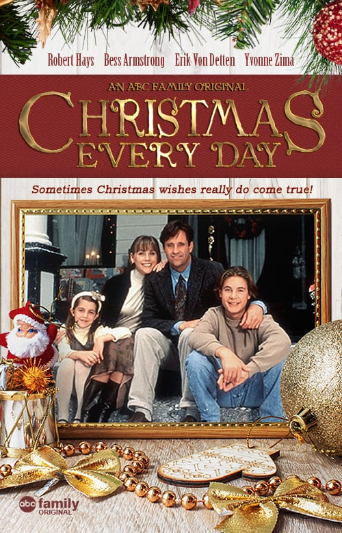"Poster for the movie ""Christmas Every Day"""