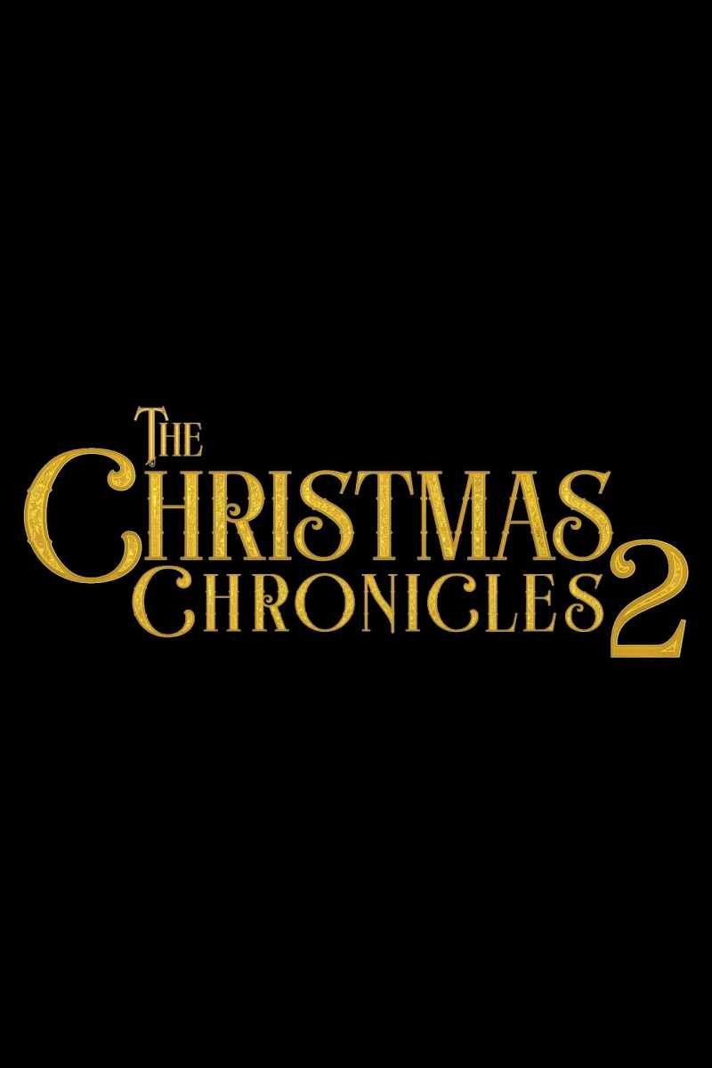 "Poster for the movie ""The Christmas Chronicles: Part Two"""
