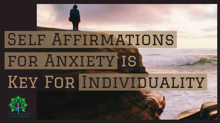 elf Affirmations for Anxiety is Key For Individuality