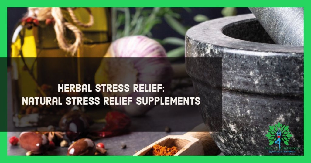 Herbal Stress Relief