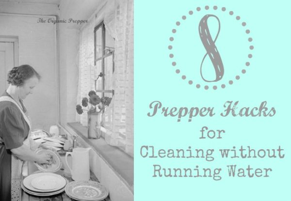 Prepping: Hacks for cleaning without running water
