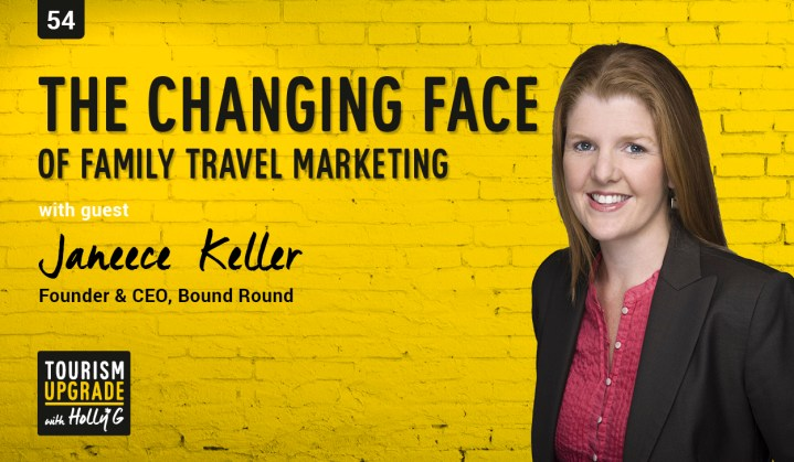 Changing face of family travel tourism upgrade podcast