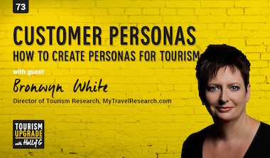 How to create customer personas for your tourism brand – episode 73