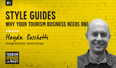 Style guide for your tourism business
