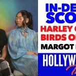 Video: 'Harley Quinn: Birds of Prey' In-Depth Scoop with Margot Robbie, Cathy Yang, Ewan McGregor & Team