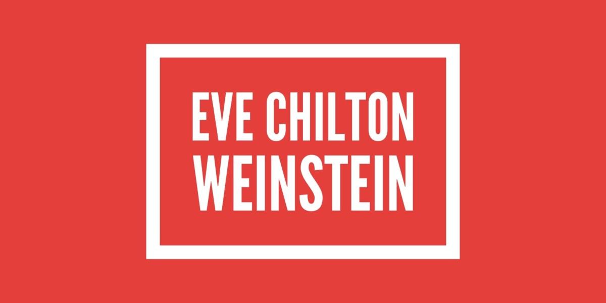 Who is Eve Chilton Weinstein?