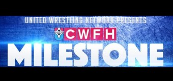 Milestone: A CWFH Weekend Preview
