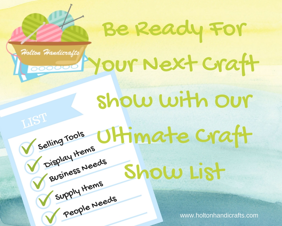 This craft show list will give you all of the basics for a good show.