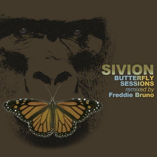 sivion-butterfly-sessions-remixed-by-freddie-bruno