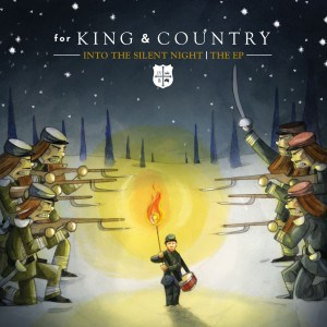 for-king-and-country-into-the-silent-night-ep