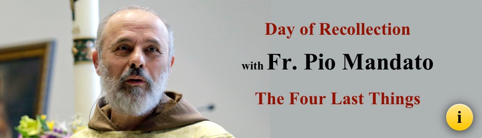 Day of Recollection with Fr. Pio Mandato