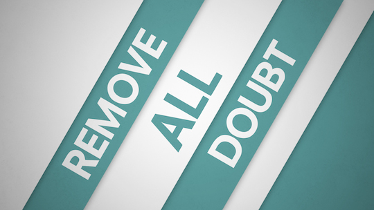 Remove Doubt