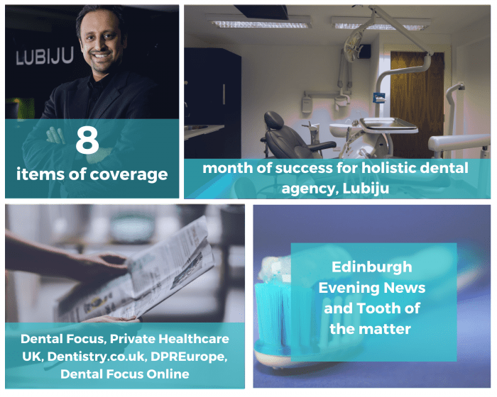 Dental PR photography Lubiju dental agency success post clients of Holyrood PR Edinburgh
