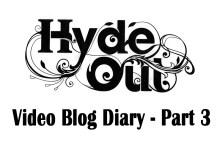 Hyde Out PR video blog part 3 in pub Pr campaign