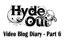 Hyde Out PR video blog part 6 in pub PR campaign