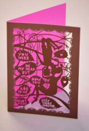 """Couples who love wandering hand-in-hand through art galleries will adore the beautiful sentiments of Roger la Borde's lace-like cards – retailing at £2.75. The designer uses laser technology to create a unique lace-cut effect. The beautiful cards designed by Rob Ryan bear poetic messages such as: """"You were in my head but now you are in my heart. Please stay there forever."""""""