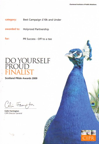 PR agency Holyrood Partnership was a finalist at the 2009 CIPR PRIDE AWARDs in the BEST CAMPAIGN £10K AND UNDER category