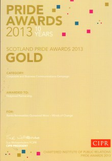 Gold award for Corporate and Business Communications was awarded to PR agency Holyrood Partnership at the 2013 CIPR PRIDE AWARDS