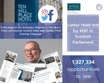 Scottish PR photography Surgeons Quarter Ten Hill Place Hotel MSP letter success post graphic