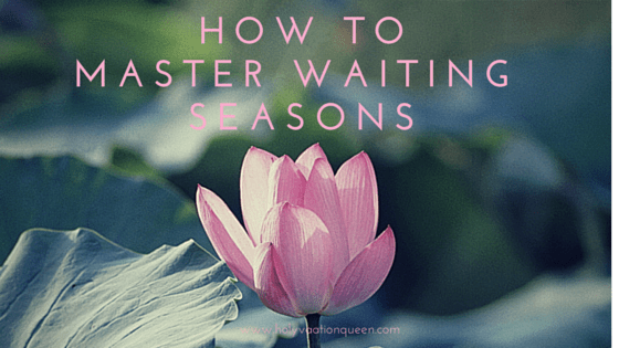 waiting seasons