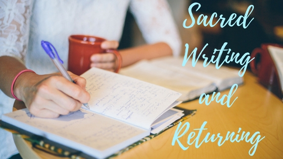 Sacred Writing and Returning