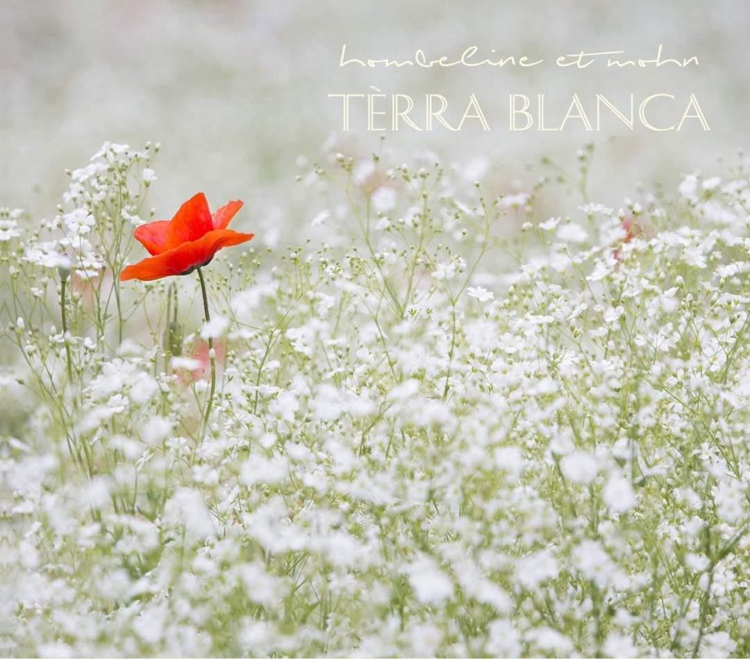 Sortie de l'album  Hombeline et Mohn «Terra blanca»