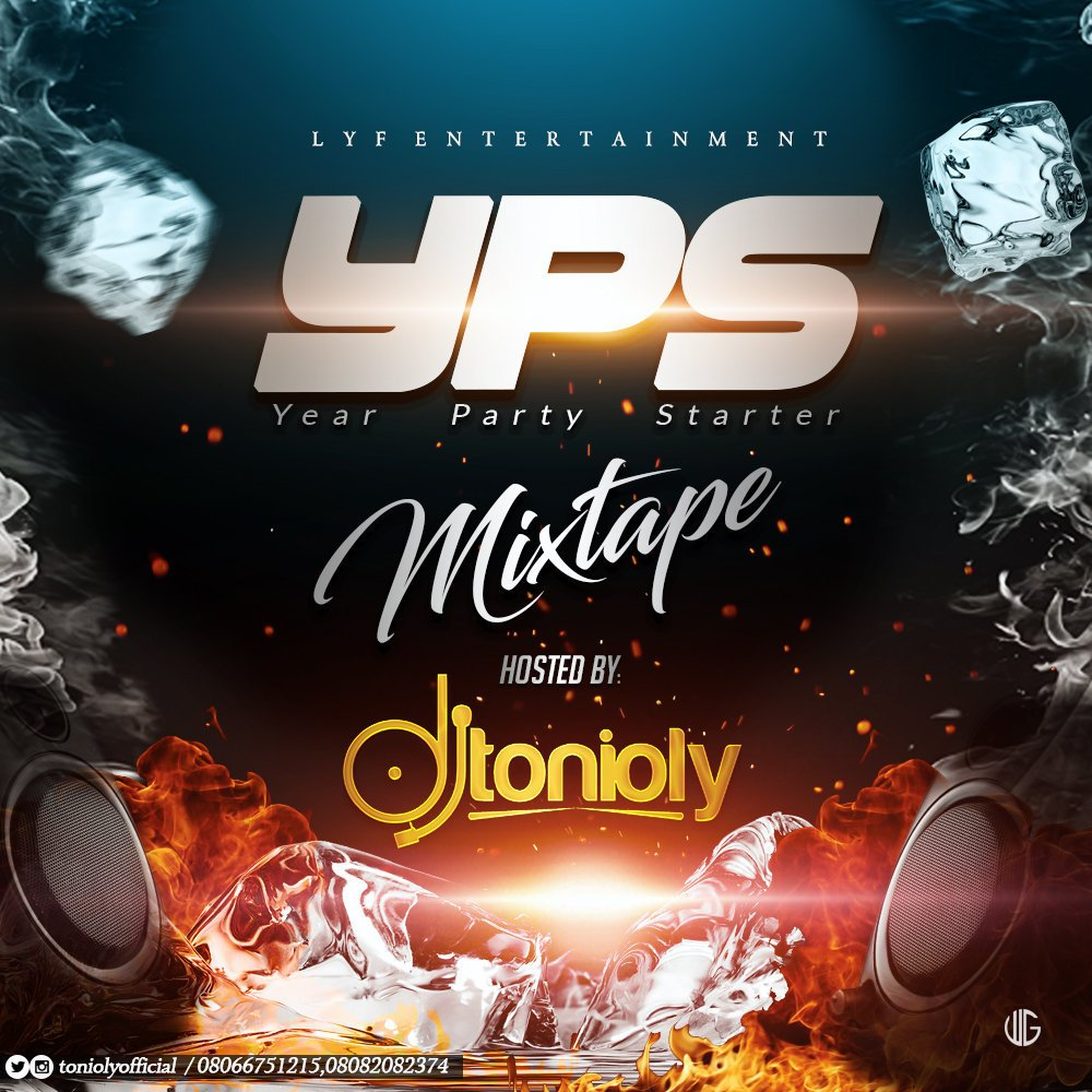 MIXTAPE: DJ Tonioly - Year Party Starter Mix (YPS MIX 2019)
