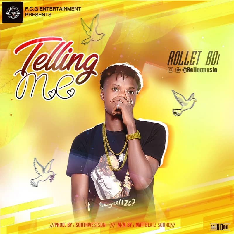 MP3: Rollet - Telling Me | @Rolletmusic