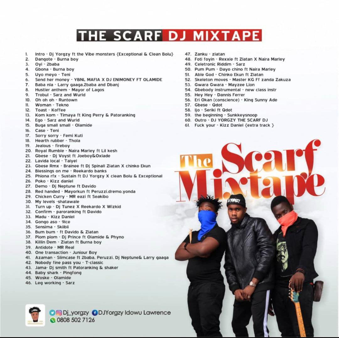 MIXTAPE: DJ Yorgzy – The Scarf Mixtape (Ft. The Vibe Monsters)
