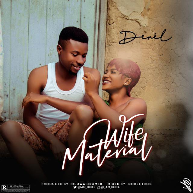 MP3: Derel - Wife Material 2