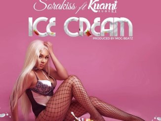 Sorakiss ft. Kuami Eugene – Ice Cream
