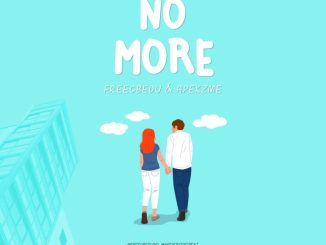 FreeGbedu – No MORE ft Apekzme