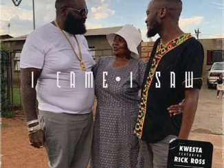 Kwesta – I Came I Saw ft. Rick Ross