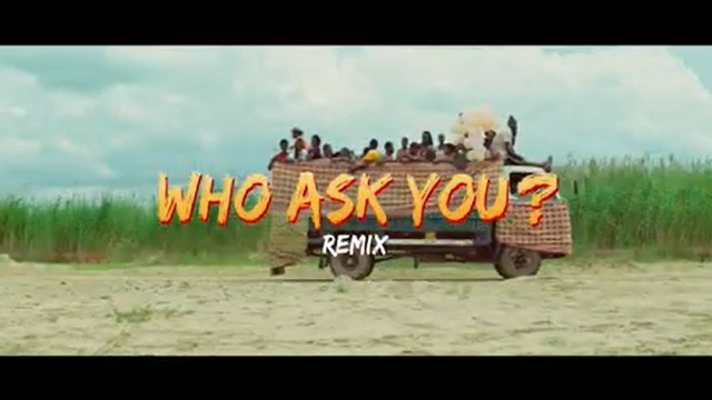 VIDEO: Oga Network ft. Harrysong – Who Ask You (Remix)