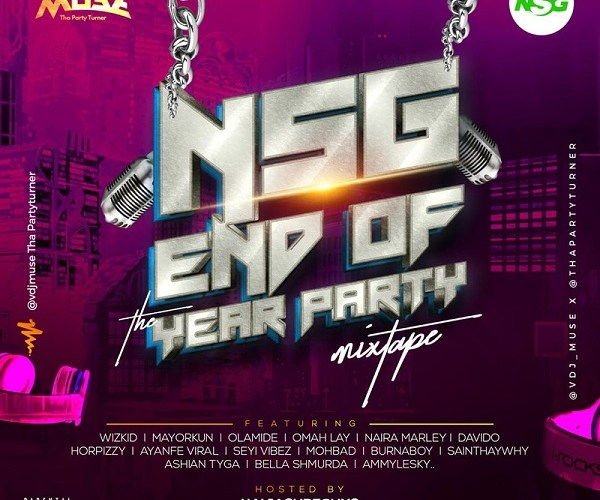 DJ Muse – NSG End Of The Year Party Mix
